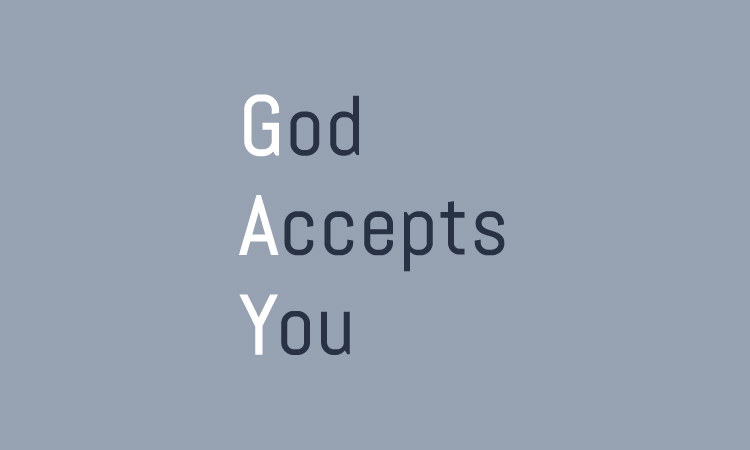 God Accepts You